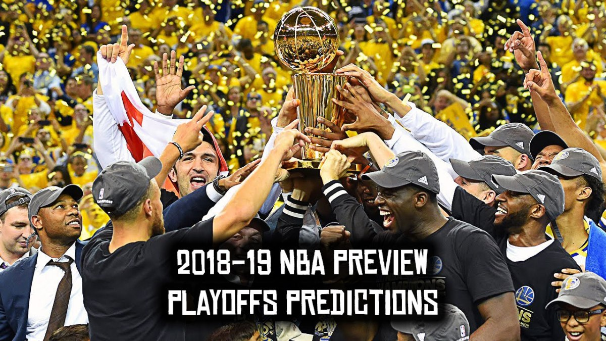 2018-19 NBA Preview: Playoffs Predictions – A Few Good Mics